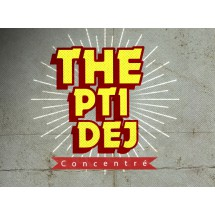 The Pti Dej (concentré)